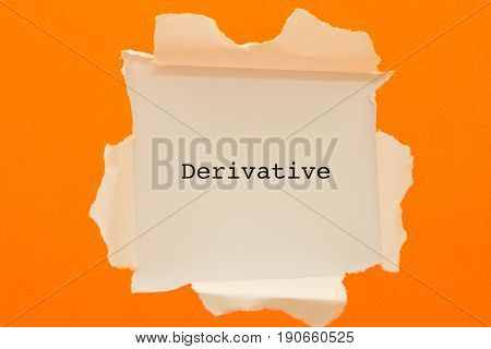 DERIVATIVE word written under torn paper .