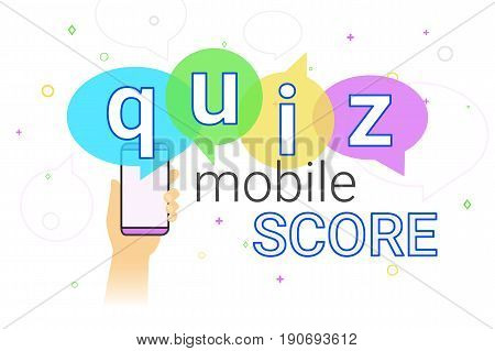 Mobile quiz interview and online high score game on smartphone concept illustration. Human hand holds smart phone with app for asking, examing and answering questions. Creative quiz speech bubbles