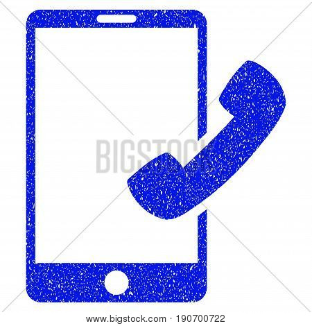 Grunge Call Smartphone icon with grunge design and scratched texture. Unclean vector blue pictogram for rubber seal stamp imitations and watermarks. Draft sticker symbol.