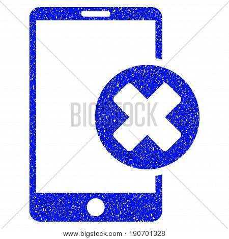 Grunge Phone Cancel icon with grunge design and unclean texture. Unclean vector blue pictogram for rubber seal stamp imitations and watermarks. Draft sticker symbol.