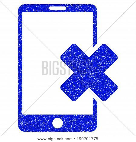 Grunge Wrong Smartphone icon with grunge design and scratched texture. Unclean vector blue pictogram for rubber seal stamp imitations and watermarks. Draft sticker symbol.