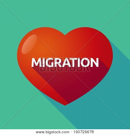 Long Shadow Heart With  The Text Migration