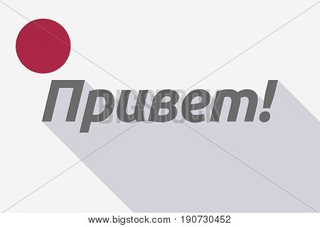 Long Shadow Japan Flag With  The Text Hello In The Russian Language