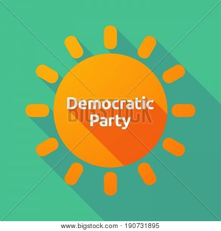Long Shadow Sun With  The Text Democratic  Party