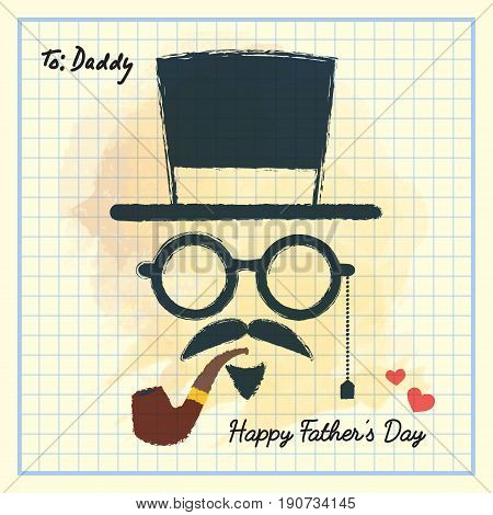 Happy Father's Day. Men face in retro hipster style with hat, eyeglasses, mustache and beard, tobacco pipe on square notebook paper. Hand drawing of vintage old men's accessories.