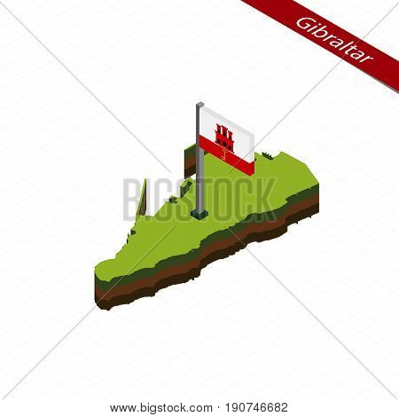 Gibraltar Isometric Map And Flag. Vector Illustration.