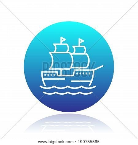 sailing vessel line icon over white, old ship pictogram, vector illustration