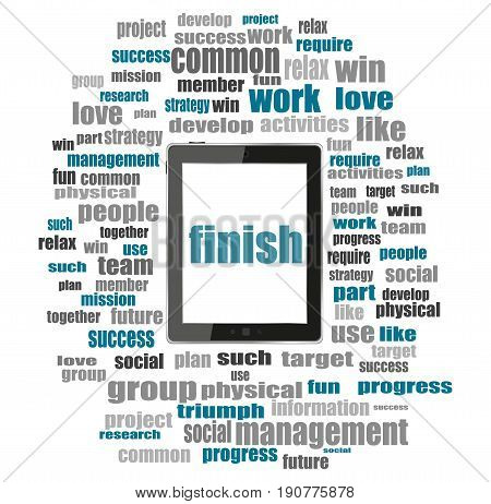 Finish Word. Business Concept . Tablet Pc With Word Cloud Collage