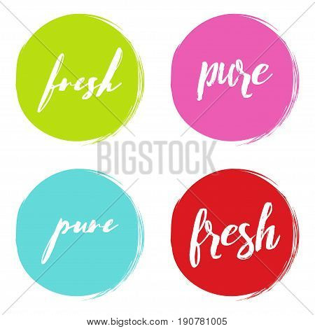 Handwritten words Fresh Pure with color circle brush stroke backgrounds. Vector illustration