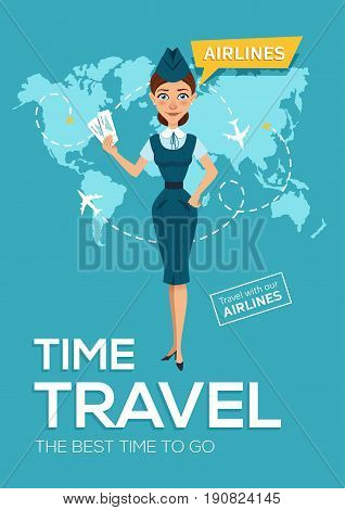 Advertising poster, banner of airline. The best time to travel. Stewardess keeps air tickets and offers to go on trip around world. Vector illustration