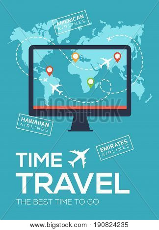 Modern travel flyer, poster, banner. Banner of Travel Company. The best time to travel. Screen of monitor on background of map of world with map markers and airplane flight