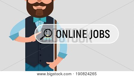 Man is writing ONLINE JOB in search bar on virtual screen. Man looking for job. Online recruitment service. Vector illustration