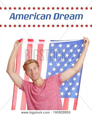 Text AMERICAN DREAM and young man with USA flag on white background