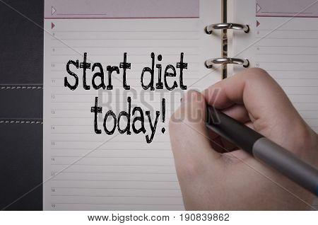 Start diet today handwriting. Start diet concept.