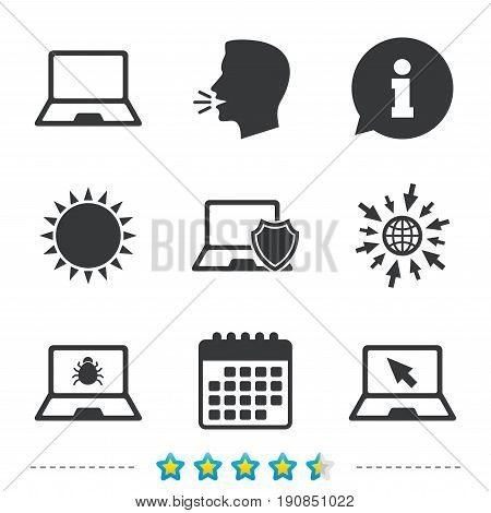 Notebook laptop pc icons. Virus or software bug signs. Shield protection symbol. Mouse cursor pointer. Information, go to web and calendar icons. Sun and loud speak symbol. Vector