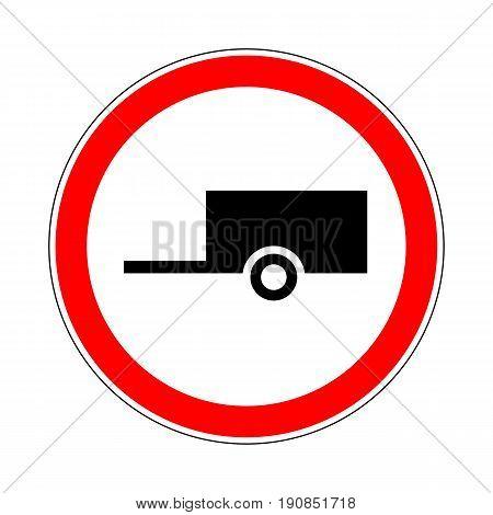 Illustration of Road Prohibitory Sign No Trailers. Illustration on White