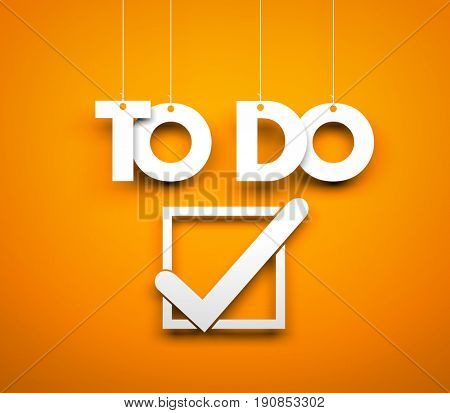TO DO - words hanging on orange background. 3d illustration