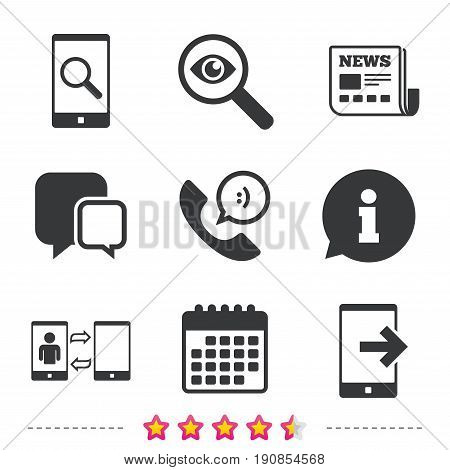 Phone icons. Smartphone with speech bubble sign. Call center support symbol. Synchronization symbol. Newspaper, information and calendar icons. Investigate magnifier, chat symbol. Vector