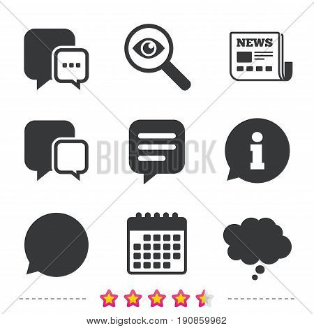 Chat icons. Comic speech bubble signs. Communication think symbol. Newspaper, information and calendar icons. Investigate magnifier, chat symbol. Vector
