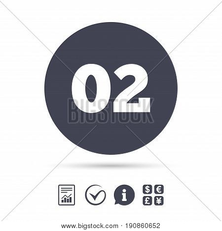 Second step sign. Loading process symbol. Step two. Report document, information and check tick icons. Currency exchange. Vector