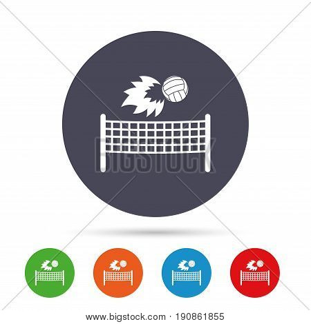 Volleyball net with fireball sign icon. Beach sport symbol. Round colourful buttons with flat icons. Vector
