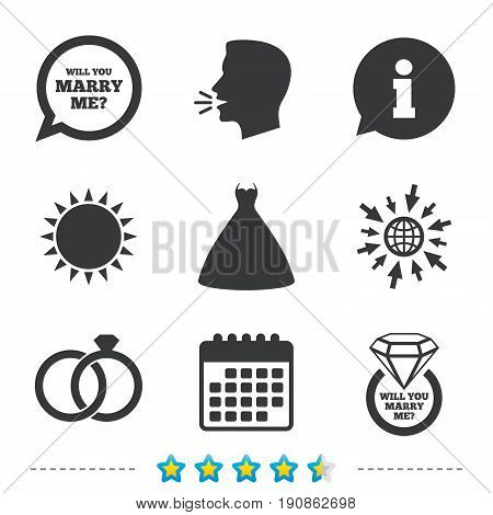 Wedding dress icon. Bride and groom rings symbol. Wedding or engagement day ring with diamond sign. Will you marry me speech bubble. Information, go to web and calendar icons. Vector