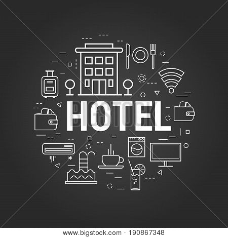 Vector round web banner of best hotel service. Modern thin line icons on a black chalkboard. Big letters as caption and pictographs of building, coffee, payment and room accessories