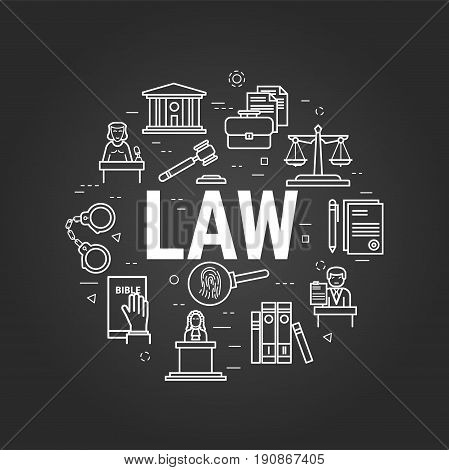 Vector round web banner of judiciary service. Modern thin line icons in three colors. Big white letter LAW and icons of scales, courthouse, attorney, jury and prison on a black chalkboard