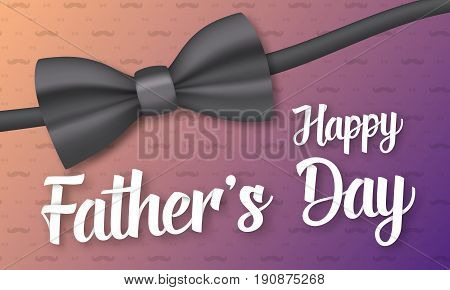 Illustration of Vector Father s Day Greeting Card. Realistic Bow Tie with Hppy Father Day Lettering Wish