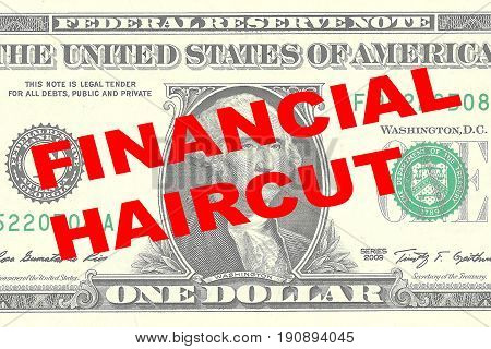 Financial Haircut - Financial Concept