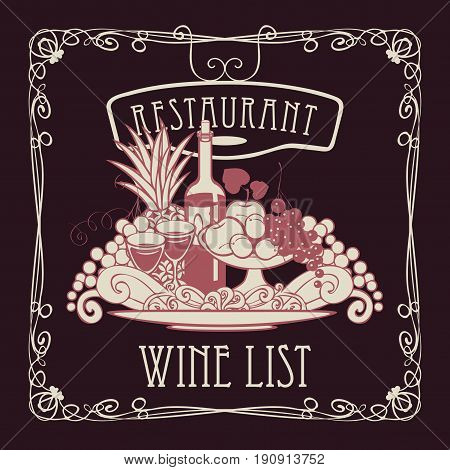 Vector wine list for restaurant with a picture of a hand with a tray on which is a still life with two glasses of wine bottle and fruits in an Art Nouveau style with a curly frame.