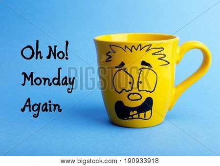 Text OH NO, MONDAY AGAIN and cup with funny face on color background