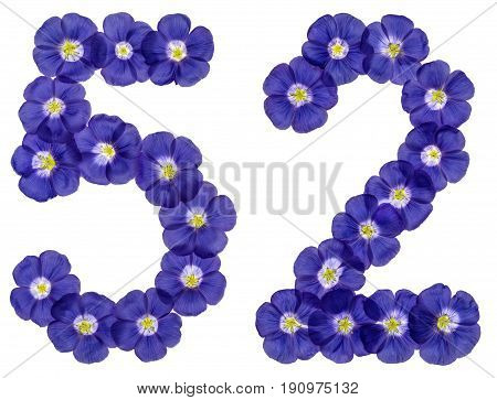 Arabic Numeral 52, Fifty Two, From Blue Flowers Of Flax, Isolated On White Background