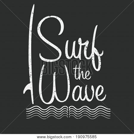 Surf Typography For T Shirt Print. Surf The Wave. T-shirt Graphics