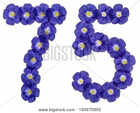 Arabic Numeral 75, Seventy Five, From Blue Flowers Of Flax, Isolated On White Background