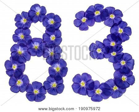 Arabic Numeral 83, Eighty Three, From Blue Flowers Of Flax, Isolated On White Background