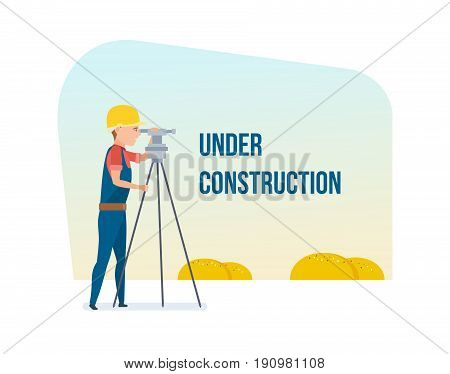 Construction under development. Cadastral engineer conducting land management expertise, conducting land markings. Vector illustration of website under construction, web page building process.