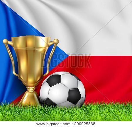 Golden Realistic Winner Trophy Cup And Soccer Ball Isolated On National Czech Republic Flag. Nationa