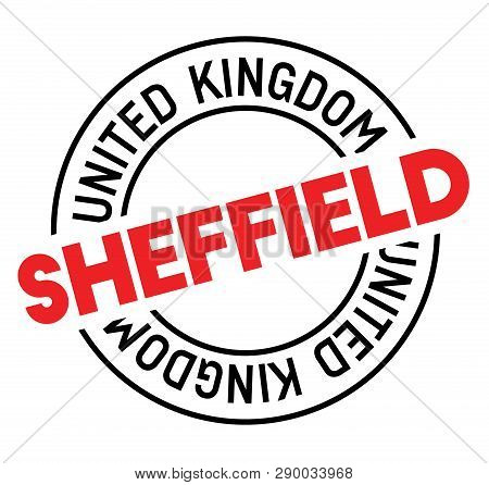 Sheffield Stamp On White Background. Sign, Label Sticker