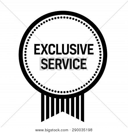Exclusive Service Stamp On White Background. Sign, Label, Sticker