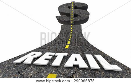 Retail Seller Shopping Road Money Dollar Sign 3d Illustration