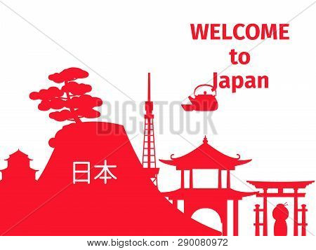 Welcome To Japan Vector Poster With Red Silhouettes Of Japanese Symbols. Illustration Of Japan, Welc