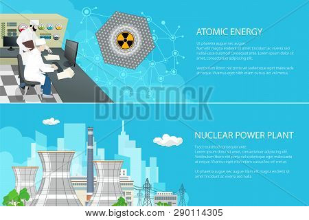 Set Of Banners With Power Plant, People Near The Control Panel On A Thermal Station, Radiation Sign,
