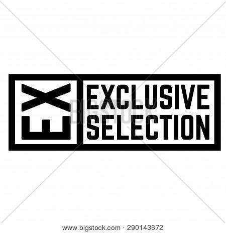 Exclusive Selection Stamp On White Background . Label Sticker
