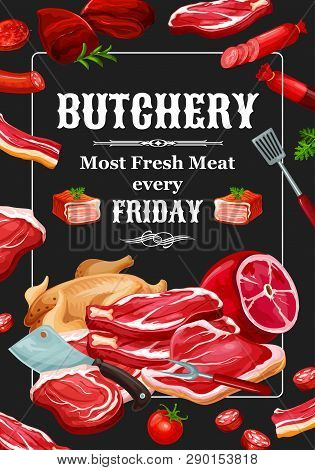 Meat And Sausages, Butchery Food And Seasonings. Vector Beef And Pork, Veal And Lamb, Poultry. Chick