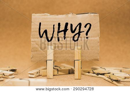 Why ? On Cardboard - Business Concept -  Why Text On Cardboard