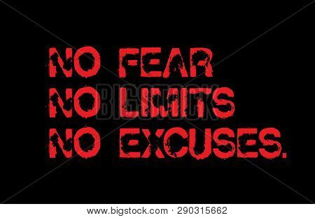 No Fear. No Limits. No Excuses Creative Motivation Quote Design