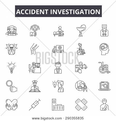 Accident Investigation Line Icons. Editable Stroke Signs. Concept Icons: Car Crash, Investigator, In