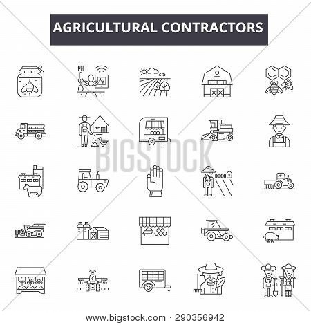 Agricultural Contractors Line Icons. Editable Stroke Signs. Concept Icons: Contractor, Farmer, Indus