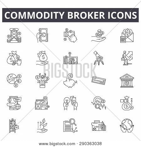 Commodity Broker Line Icons For Web And Mobile Design. Editable Stroke Signs. Commodity Broker  Outl